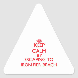 Keep calm by escaping to Iron Pier Beach New York Triangle Sticker