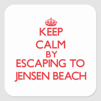 Keep calm by escaping to Jensen Beach Florida Square Stickers