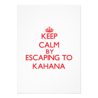 Keep calm by escaping to Kahana Hawaii Personalized Invites