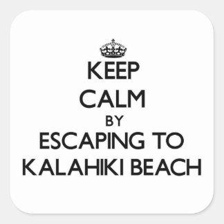 Keep calm by escaping to Kalahiki Beach Hawaii Square Stickers
