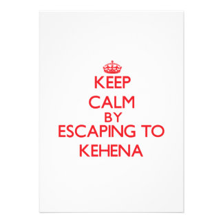 Keep calm by escaping to Kehena Hawaii Personalized Announcements
