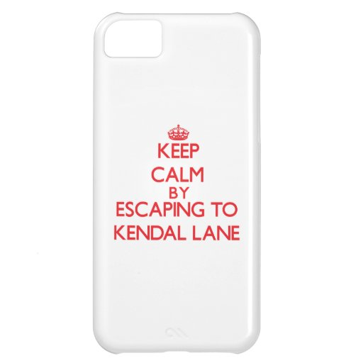 Keep calm by escaping to Kendal Lane Massachusetts iPhone 5C Cases