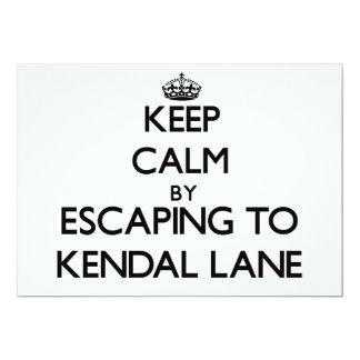 Keep calm by escaping to Kendal Lane Massachusetts Announcements