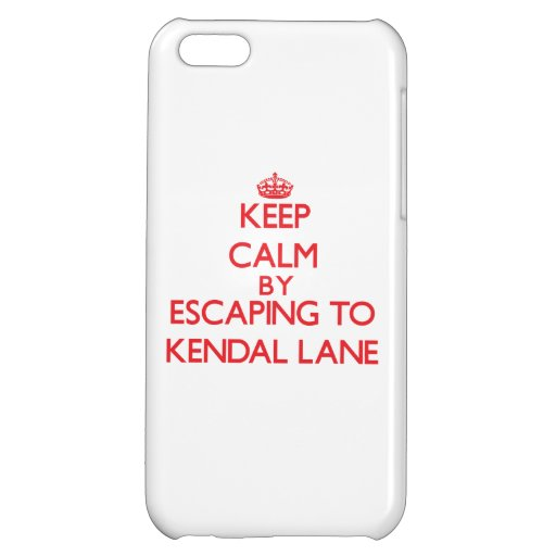Keep calm by escaping to Kendal Lane Massachusetts iPhone 5C Case