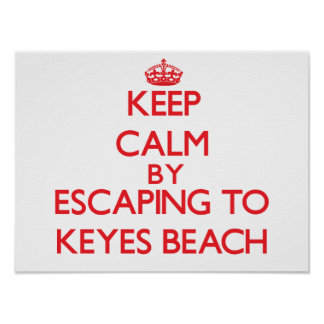 Keep calm by escaping to Keyes Beach Massachusetts Posters