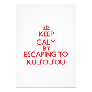 Keep calm by escaping to Kuli'Ou'Ou Hawaii Invites