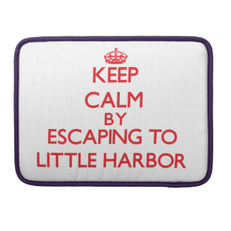 Keep calm by escaping to Little Harbor Massachuset MacBook Pro Sleeves