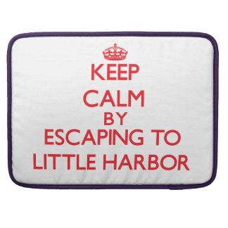 Keep calm by escaping to Little Harbor Massachuset Sleeve For MacBook Pro