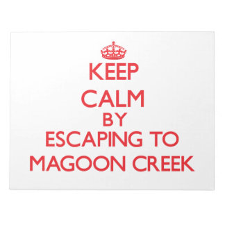 Keep calm by escaping to Magoon Creek Michigan Memo Note Pad