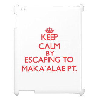 Keep calm by escaping to Maka'Alae Pt. Hawaii iPad Cover