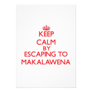 Keep calm by escaping to Makalawena Hawaii Personalized Invites