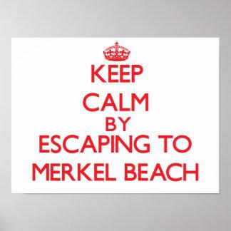 Keep calm by escaping to Merkel Beach Massachusett Print