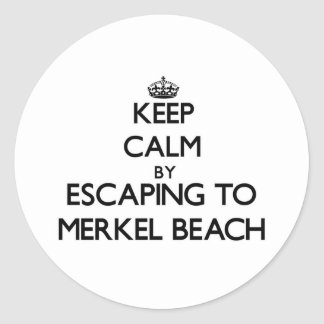 Keep calm by escaping to Merkel Beach Massachusett Classic Round Sticker
