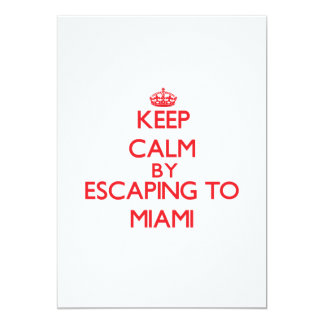 Keep calm by escaping to Miami New Jersey 5x7 Paper Invitation Card