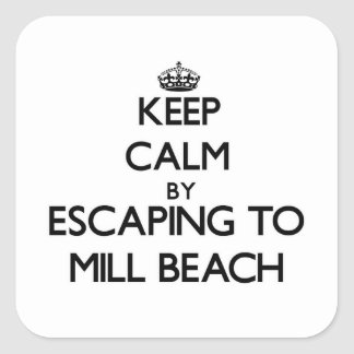 Keep calm by escaping to Mill Beach Oregon Square Sticker