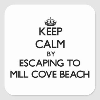 Keep calm by escaping to Mill Cove Beach Rhode Isl Square Sticker