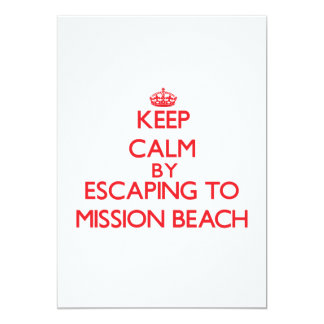 Keep calm by escaping to Mission Beach California 5x7 Paper Invitation Card