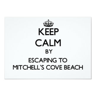 Keep calm by escaping to Mitchell'S Cove Beach Cal Cards