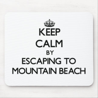 Keep calm by escaping to Mountain Beach Michigan Mouse Pads