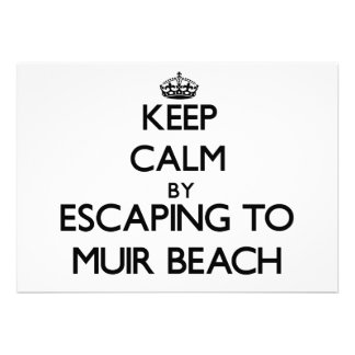 Keep calm by escaping to Muir Beach California Personalized Announcements