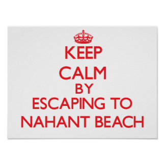 Keep calm by escaping to Nahant Beach Massachusett Posters