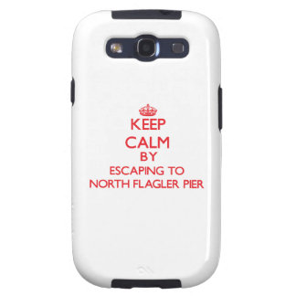 Keep calm by escaping to North Flagler Pier Florid Galaxy SIII Case