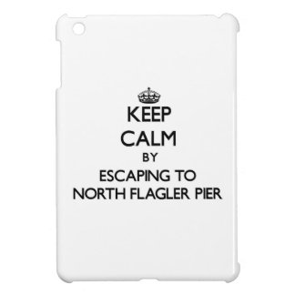 Keep calm by escaping to North Flagler Pier Florid iPad Mini Cover
