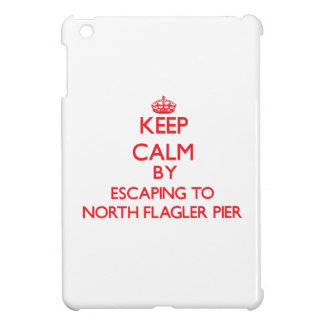 Keep calm by escaping to North Flagler Pier Florid iPad Mini Case