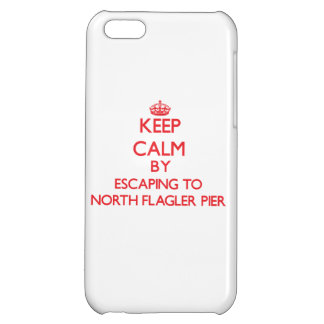 Keep calm by escaping to North Flagler Pier Florid iPhone 5C Covers