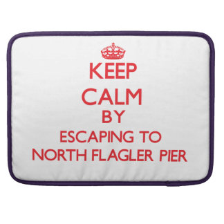Keep calm by escaping to North Flagler Pier Florid MacBook Pro Sleeve