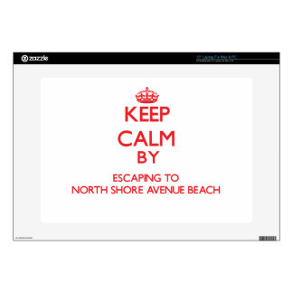 Keep calm by escaping to North Shore Avenue Beach Laptop Skin