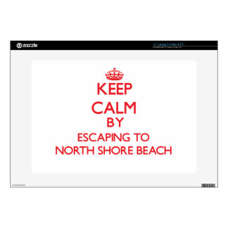 "Keep calm by escaping to North Shore Beach Florida 15"" Laptop Skins"