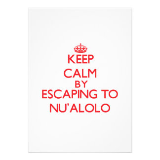 Keep calm by escaping to Nu'Alolo Hawaii Custom Invites