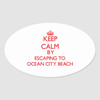 Keep calm by escaping to Ocean City Beach Maryland Oval Sticker
