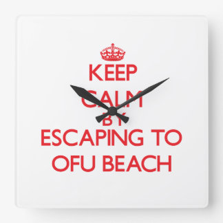 Keep calm by escaping to Ofu Beach Samoa Square Wallclock