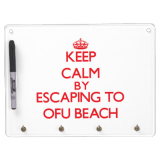 Keep calm by escaping to Ofu Beach Samoa Dry-Erase Whiteboards