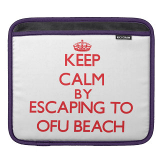 Keep calm by escaping to Ofu Beach Samoa Sleeve For iPads