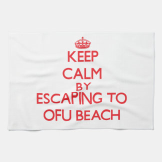 Keep calm by escaping to Ofu Beach Samoa Hand Towels