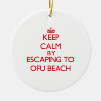 Keep calm by escaping to Ofu Beach Samoa Christmas Tree Ornaments