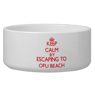 Keep calm by escaping to Ofu Beach Samoa Dog Water Bowls