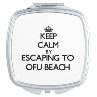 Keep calm by escaping to Ofu Beach Samoa Compact Mirror