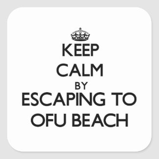 Keep calm by escaping to Ofu Beach Samoa Stickers