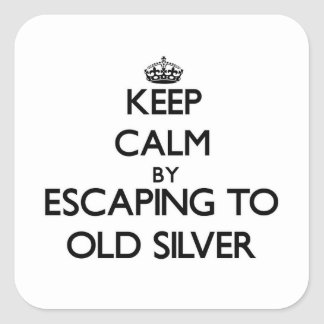 Keep calm by escaping to Old Silver Massachusetts Square Sticker
