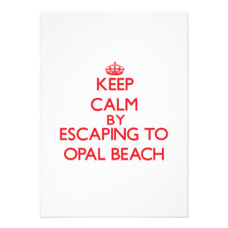 Keep calm by escaping to Opal Beach Florida Custom Invitations