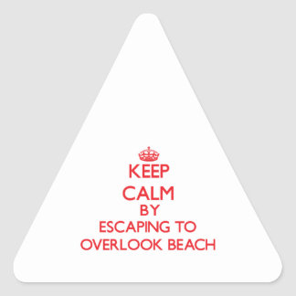 Keep calm by escaping to Overlook Beach New York Triangle Sticker