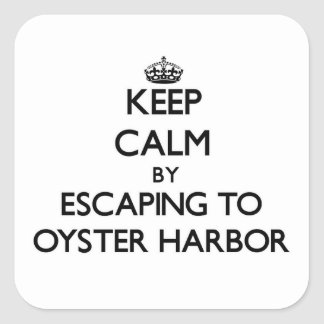 Keep calm by escaping to Oyster Harbor Maryland Sticker