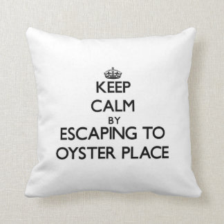 Keep calm by escaping to Oyster Place Massachusett Throw Pillows