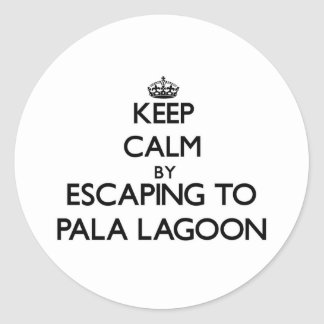 Keep calm by escaping to Pala Lagoon Samoa Round Stickers