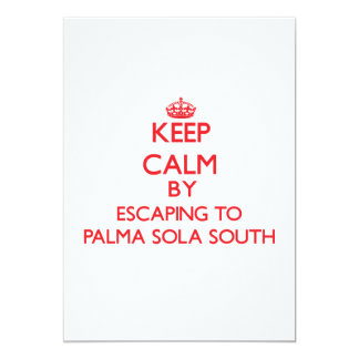 Keep calm by escaping to Palma Sola South Florida 5x7 Paper Invitation Card