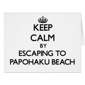 Keep calm by escaping to Papohaku Beach Hawaii Large Greeting Card